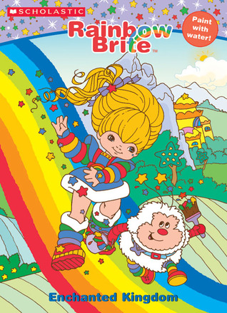 Rainbow Brite Enchanted Kingdom By Ellie Oryan