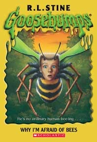 Why Im Afraid of Bees(Goosebumps 17)