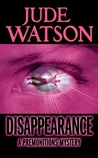 Disappearance (Premonitions, #2)