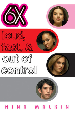 6X: Loud, Fast, & Out of Control (6X, #2)