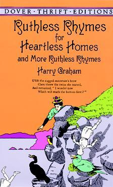 Ruthless Rhymes for Heartless Homes and More Ruthless Rhymes