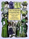 Victorian Fashions: A Pictorial Archive, 965 Illustrations