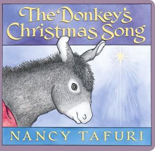 Donkey's Christmas Song by Nancy Tafuri