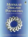 Modular Origami Polyhedra by Lewis Simon