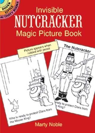Invisible Nutcracker Magic Picture Book