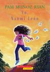 Yo, Naomi León by Pam Muñoz Ryan