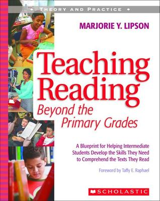 Teaching reading beyond the primary grades a blueprint for helping 7035396 malvernweather Gallery