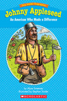 Easy Reader Biographies: Johnny Appleseed: An American Who Made a Difference