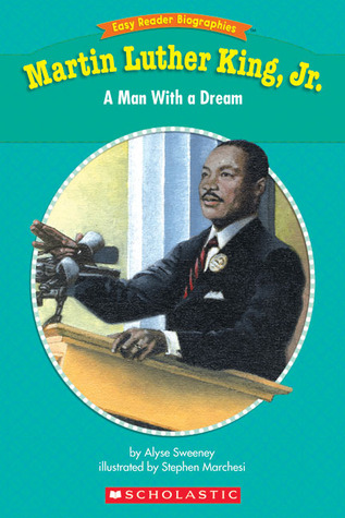 Easy Reader Biographies: Martin Luther King, Jr.: A Man With a Dream