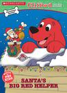 Santa's Big Red Helper (Clifford the Big Red Dog)