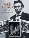 Civil War Photos by Mathew B. Brady