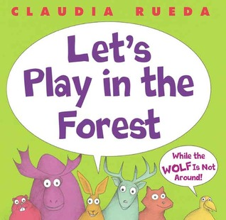 let-s-play-in-the-forest-while-the-wolf-is-not-around