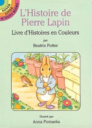 L'Histoire De Pierre Lapin: Livre D'Histoires En Couleurs