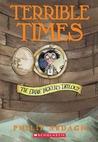 Terrible Times (Eddie Dickens Trilogy, #3)