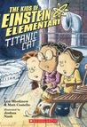 Titanic Cat (The Kids of Einstein Elementary, #2)