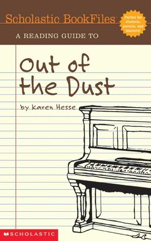 Scholastic Bookfiles: Out Of The Dust By Karen Hesse