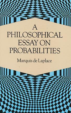 a philosophical essay on probabilities by pierre simon laplace 3438171