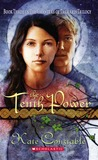 The Tenth Power: Chanters Of Tremaris, Book Three