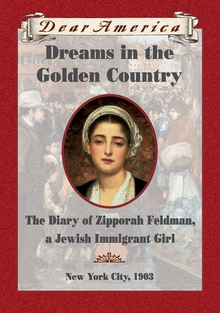 Dreams In The Golden Country by Kathryn Lasky