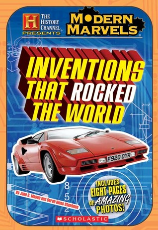 Modern Marvels: Inventions That Rocked the World