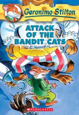 Attack of the Bandit Cats (Geronimo Stilton, #8)