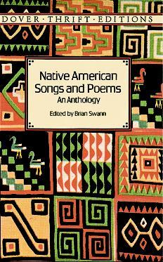 Native American Songs and Poems by Brian Swann