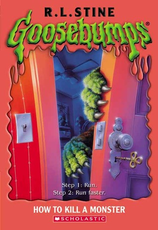 How to Kill a Monster by R.L. Stine