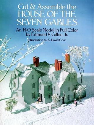 Cut Assemble House of the Seven Gables