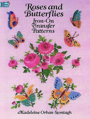 Descargas gratuitas de libros en la esquina Roses and Butterflies Iron-on Transfer Patterns