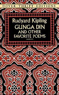 Gunga Din and Other Favorite Poems by Rudyard Kipling