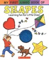 My First Jumbo Book of Shapes (My First Jumbo Book) (My First Jumbo Book)