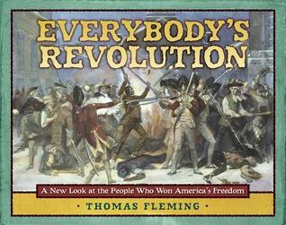 Everybody's Revolution by Thomas J. Fleming