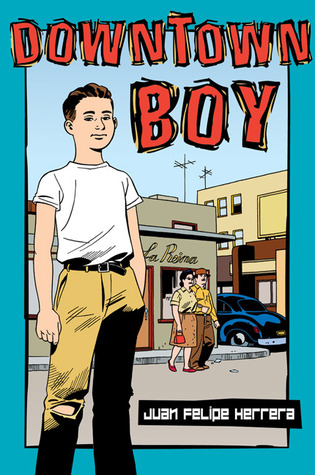 Ebook Downtown Boy by Juan Felipe Herrera TXT!