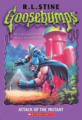 Attack of the Mutant by R.L. Stine