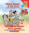 Disney Babies at the Farm / Los Bebes Disney En La Granja