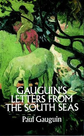 Letters from the South Seas by Paul Gauguin