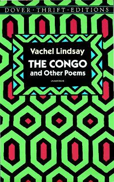 The Congo and Other Poems by Vachel Lindsay