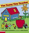 The Teeny Tiny Teacher by Stephanie Calmenson