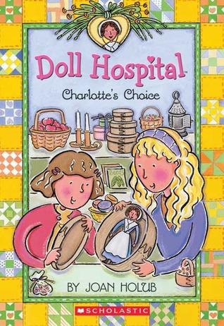 Charlotte's Choice (Doll Hospital, #6)