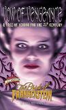 Bride Of Frankenstein: Vow Of Vengence