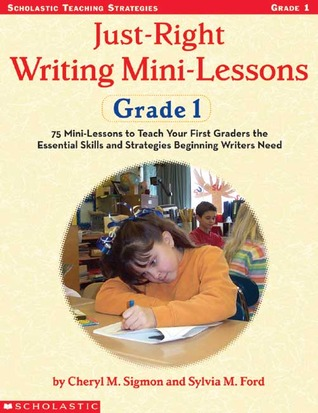 Just-Right Writing Mini-Lessons by Cheryl Sigmon