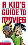A Kid's Guide To Movies