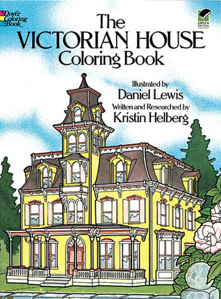The Victorian House Coloring Book por Kristin Helberg