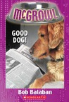 Good Dog! (Mcgrowl #4)