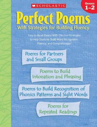 Perfect Poems With Strategies for Building Fluency: Grades 1–2