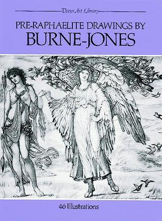 Pre-Raphaelite Drawings by Burne-Jones