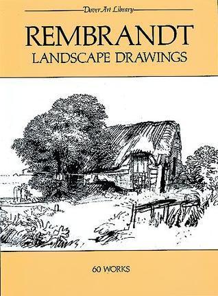 Rembrandt Landscape Drawings