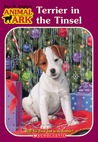 Terrier in the Tinsel (Animal Ark: Holiday Special, #7)