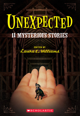 Unexpected: Eleven Mysterious Stories
