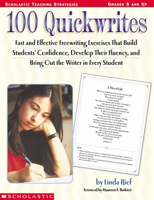 100 Quickwrites by Linda Rief
